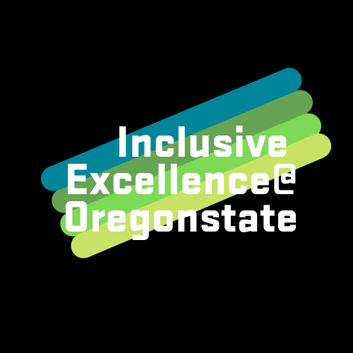 Inclusive Excellence at Oregon State